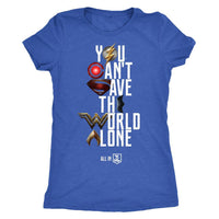 Justice League 2017 You Can't Save the World Alone - Womens Next Level Triblend T-Shirt (Movie Symbol Version)-DC Comics Cosplay-WickyDeez