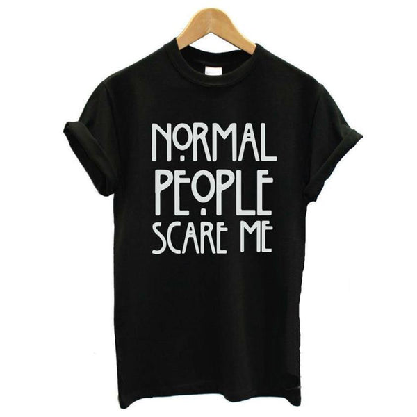 Short Sleeve Tees Tops | Normal People Scare Me-Women's Tops-WickyDeez