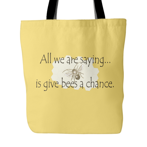 Give Bees a Chance Tote