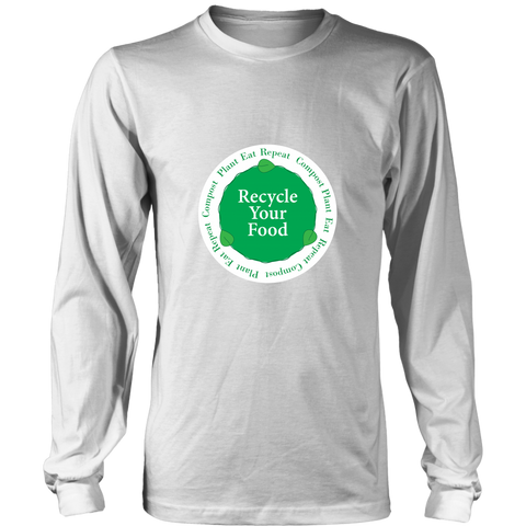 Recycle Your Food Long Sleeve Tee