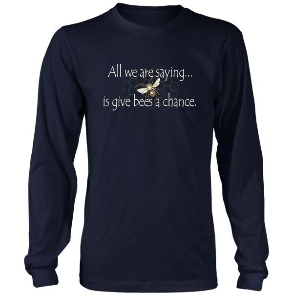 Give Bees a Chance Long Sleeve Tee