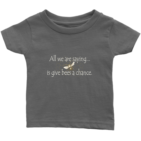 Give Bees a Chance Infant/Toddler Tee