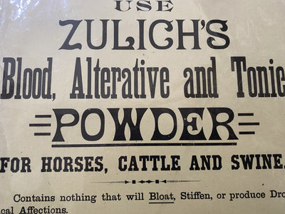 An original Zulich's Tonic store sign, in near mint condition, dating to 1890, from Philadelphia. Printed on heavy board, with a riveted hole at the top for hanging