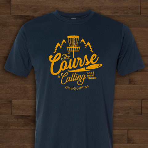 The Course is Calling T-Shirt