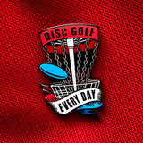 Disc Golf Every Day Basket Pin - RED, WHITE, BLUE