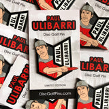 Paul Ulibarri Disc Golf Pin - Series 1