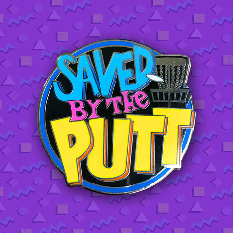 Saved By The Putt Disc Golf Pin
