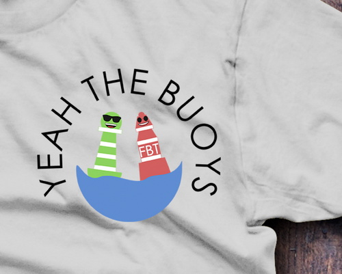 Yeah The Bouys T-Shirt - Fresh Baked Threads