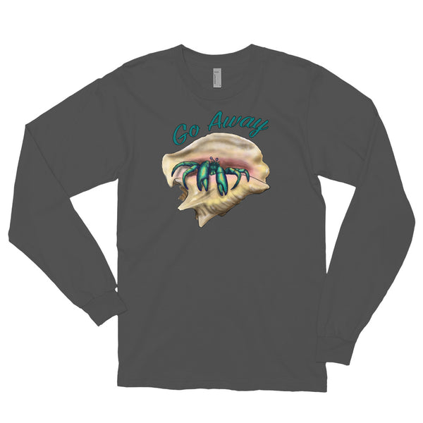 'Go Away' Hermit Crab Long Sleeve Shirt