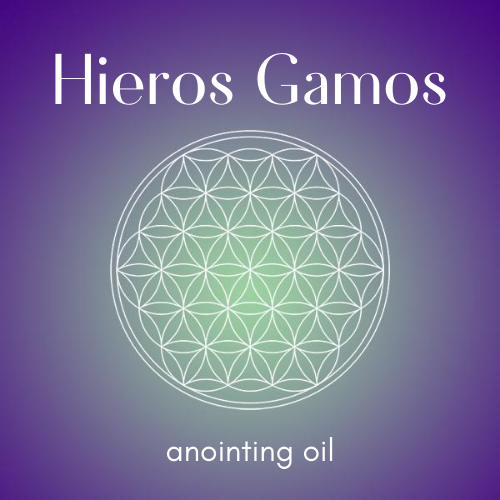 {Embodied Feminine} Hieros Gamos, Sacred Marriage Anointing Oil