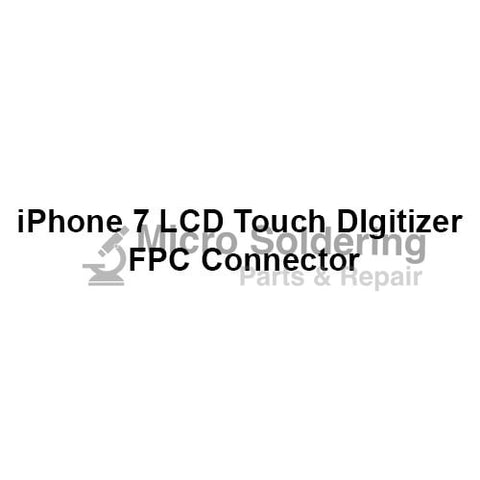 LCD Touch Digitizer FPC Connector for iPhone 7