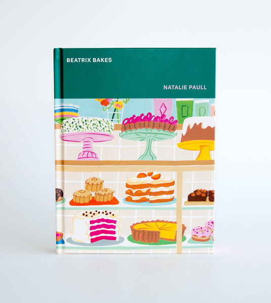Beatrix Bakes, Beatrix Bakes Natalie Paull, sweets cookbook 2020, best new cookbook 2020