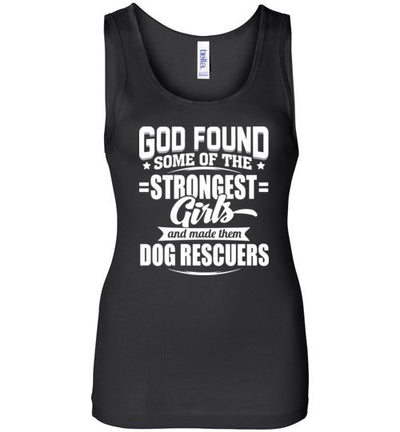 God found some of the strongest girls and made them dogs rescucers