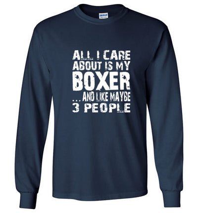 ALL I CARE ABOUT IS MY BOXER