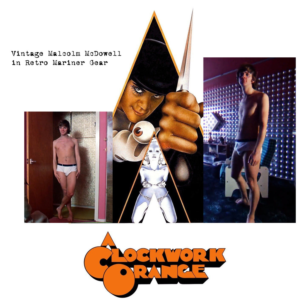 Clockwork Orange with original Mariner Underwear!