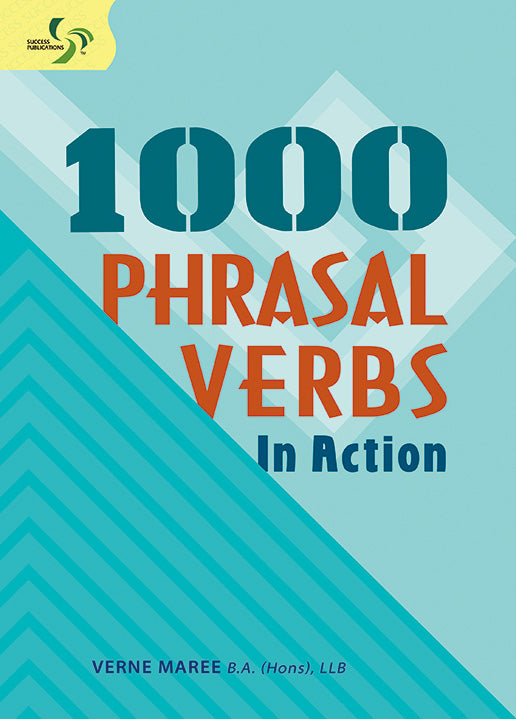 1000 Phrasal Verbs in Action Primary 5 to Sec 2