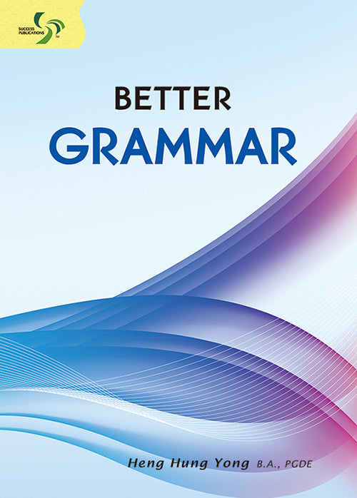 Better Grammar Primary 5 to Sec 2