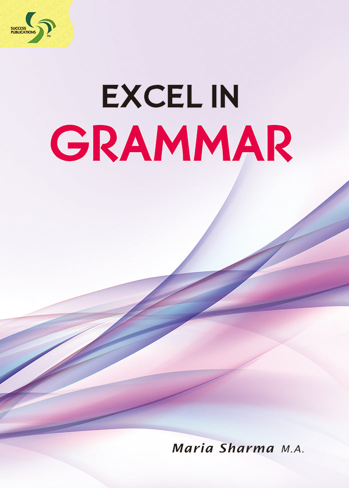 Excel in Grammar Primary 5 to Sec 2