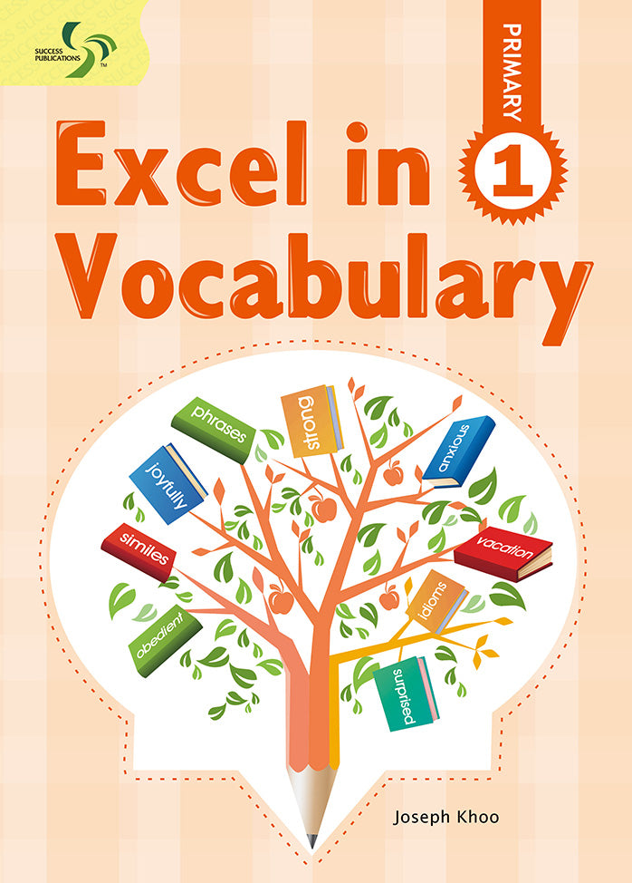 Excel in Vocabulary Primary 1