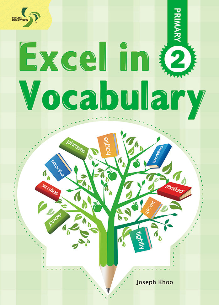 Excel in Vocabulary Primary 2