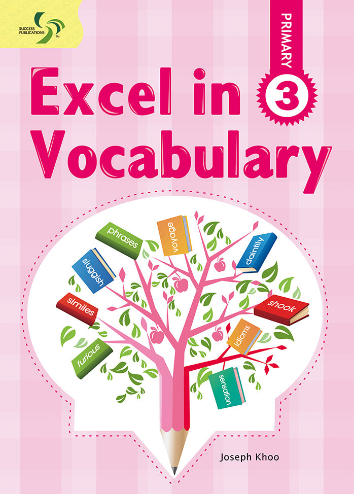Excel in Vocabulary Primary 3