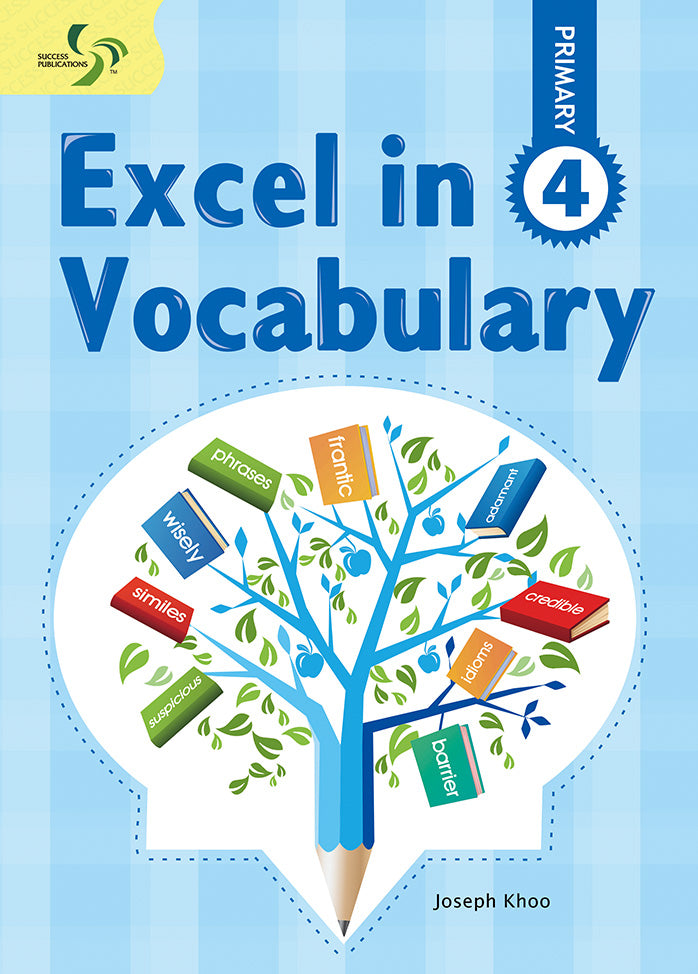 Excel in Vocabulary Primary 4