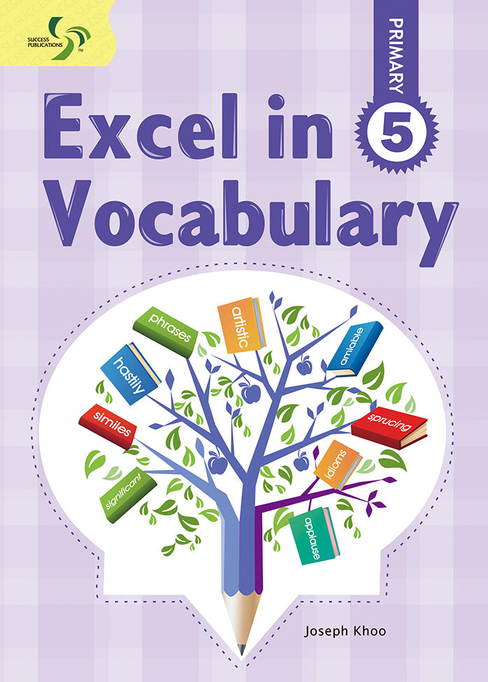 Excel in Vocabulary Primary 5