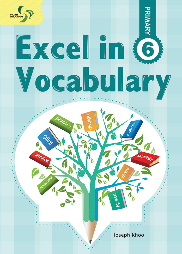Excel in Vocabulary Primary 6