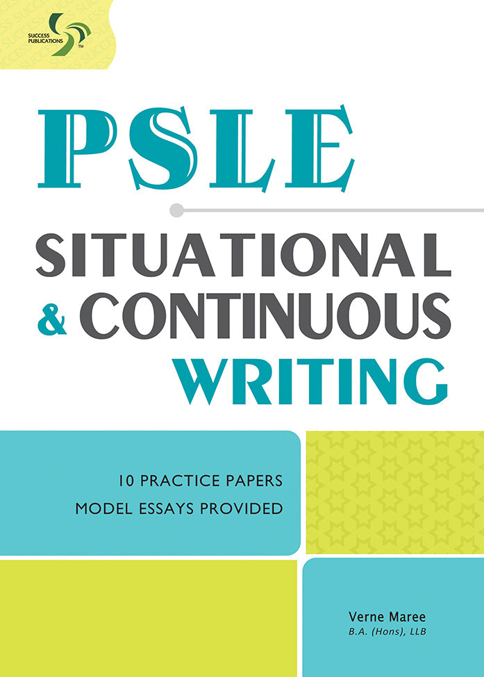 PSLE Situational and Continuous Writing