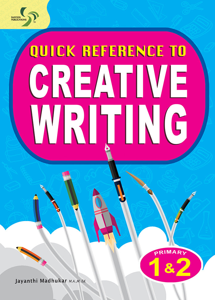 Quick Reference to Creative Writing Primary 1 and 2