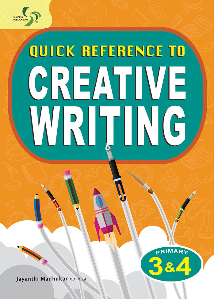 Quick Reference to Creative Writing Primary 3 and 4