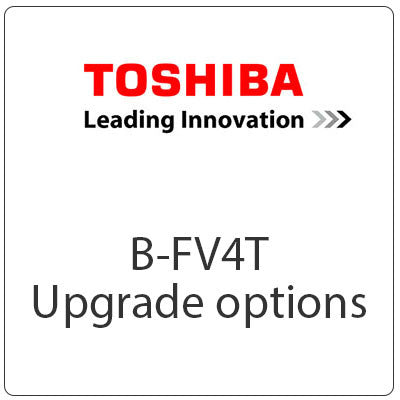 Toshiba TEC B-FV4T Upgrade Options