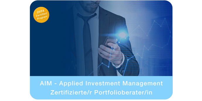 AIM - Applied Investment Management | Zertifizierte/r Portfolioberater/in (DVFA)