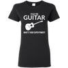 I Play The Guitar, Whats Your Superpower T-shirt