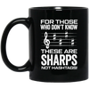 These are SHARPS not HASHTAGS Mug