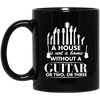 A House Is Not a Home Without a Guitar Mug - Artistic Pod Review