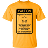 Caution Exposure to music Ultra Cotton T-Shirt - Artistic Pod Review