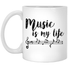 Music Is My Life Mug