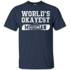 WORLD'S OKAYEST MUSICIAN T-Shirt