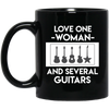 Love One Woman And Several Guitar T-Shirt / Hoodie