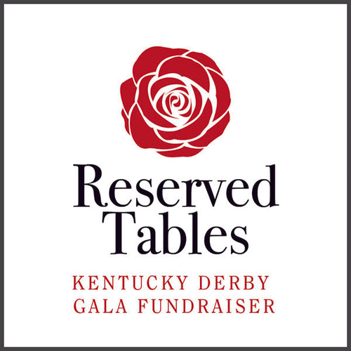 Kentucky Derby Gala Fundraiser: Reserved Tables