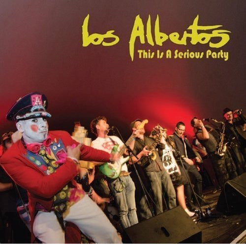 LOS ALBERTOS - THIS IS A SERIOUS PARTY (12