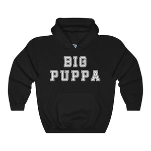 Big Puppa Hooded Sweatshirt - Allthingsfrenchie LLC