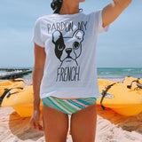 Pardon My French Tee - Allthingsfrenchie LLC