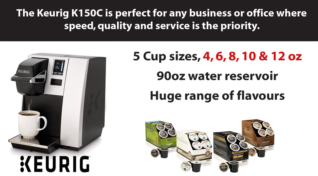 KEURIG 150 AND PODS