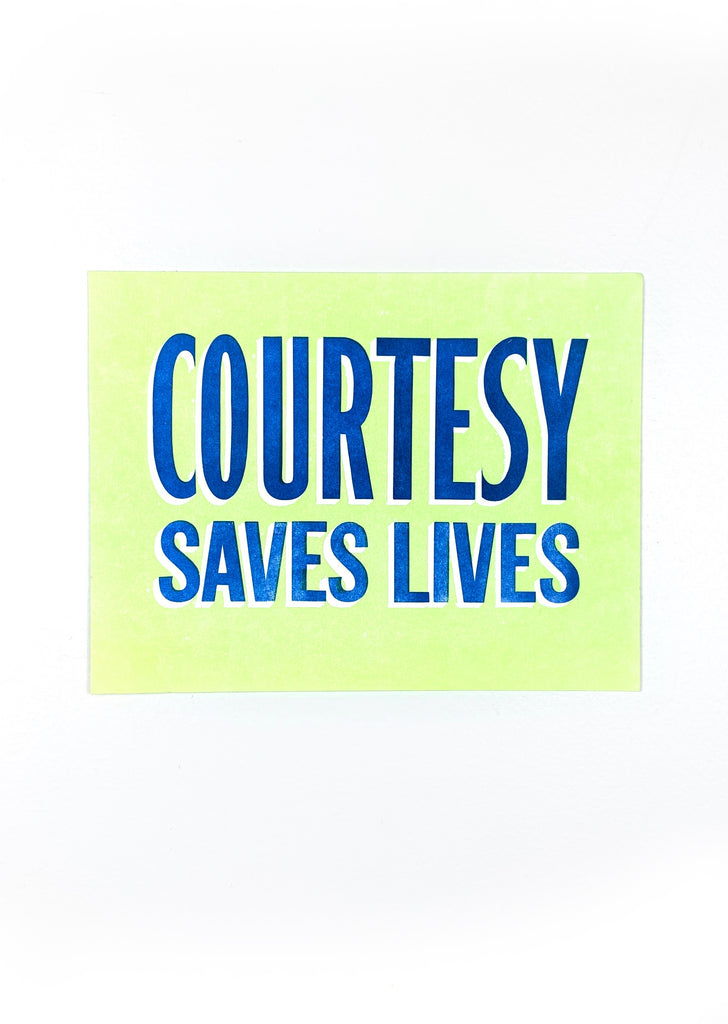 Courtesy Saves Lives