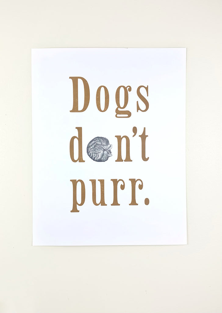 Dogs Don't Purr