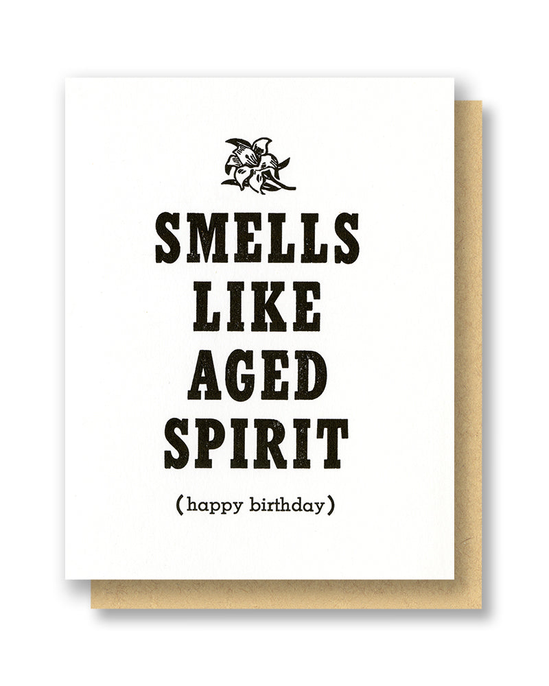 Smells Like Aged Spirit (Happy Birthday)