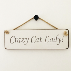 Wooden Rope Sign- Crazy Cat Lady