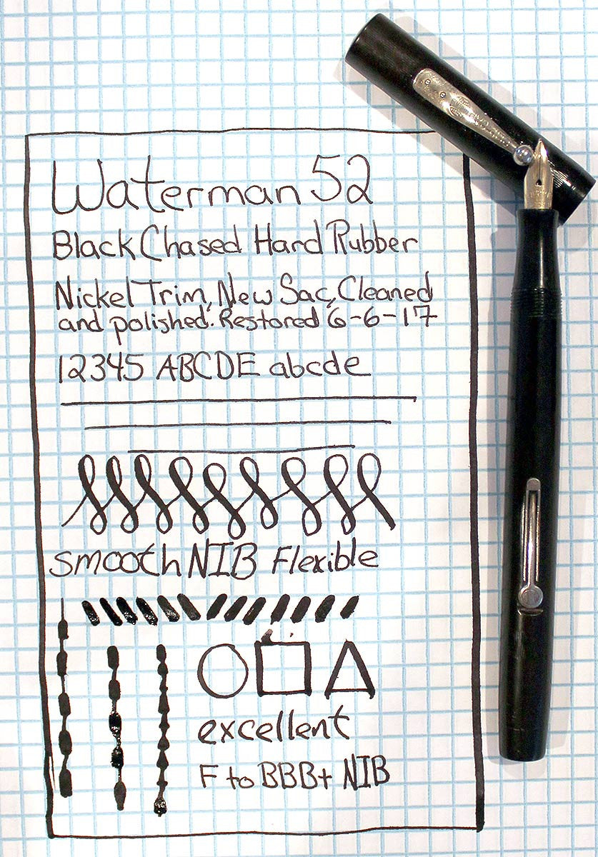 RESTORED 1920s WATERMAN 52 BLACK CHASED HARD RUBBER FOUNTAIN PEN WITH F to BBB+ FLEXIBLE NIB